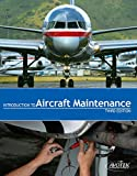 Introduction to Aircraft Maintenance 3rd Edition