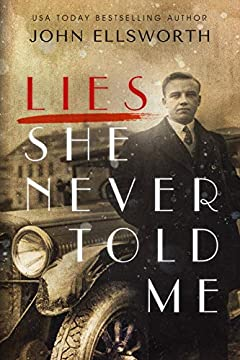 Lies She Never Told Me: A Novel (Historical Fiction Book 3)