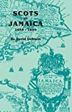 img - for Scots in Jamaica, 1655-1855 book / textbook / text book