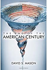 The End of the American Century Hardcover