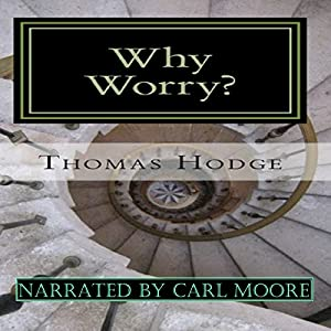 Why Worry?: A History of Anxiety Treatments Audiobook