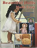 Beautiful Dolls Made Easy, Helen Schaeffer, 1884218016