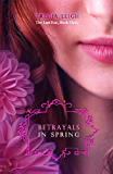 Betrayals in Spring (The Last Year Book 3)