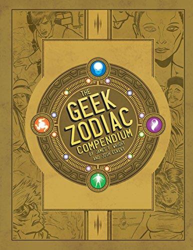 THE GEEK ZODIAK COMPENDIUM [WRIGHT, JAMES F] (Tapa Blanda)