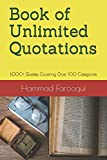 Book of Unlimited Quotations: 1,000+ Quotes Covering Over 100 Categories