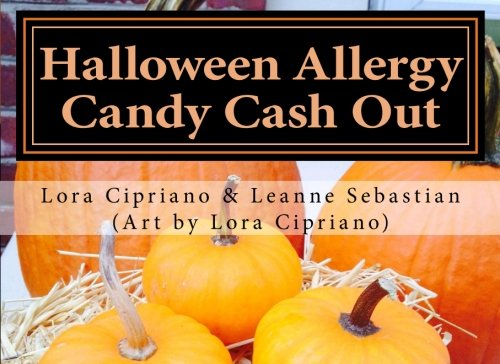Halloween Allergy Candy Cash Out: A Children's Food Allergy Awareness -