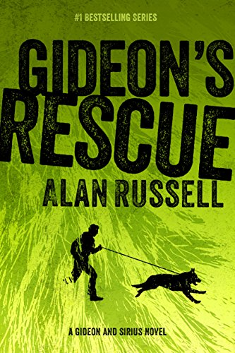 Gideon's Rescue (A Gideon and Sirius Novel Book 4) by [Russell, Alan]