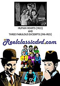 HUMAN HEARTS (1922) and THREE FABULOUS EXCERPTS (1916-1925)
