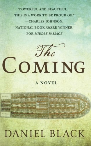 : The Coming: A Novel