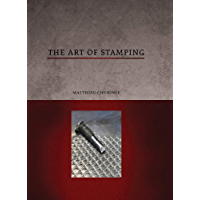 The Art of Stamping (English Edition)