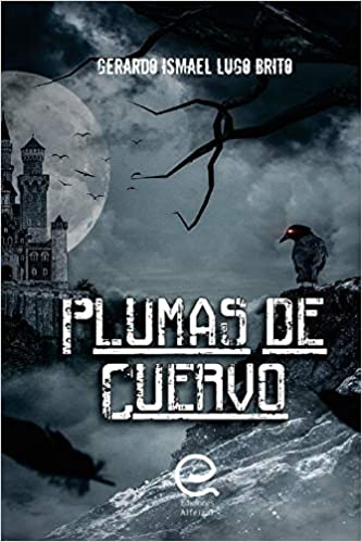 Plumas de Cuervo (Spanish Edition) (Spanish) 1st Edition