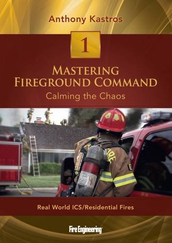 Amazon.com: Mastering Fireground Command: Calming the Chaos: <br ...