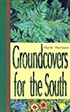 img - for Groundcovers for the South book / textbook / text book