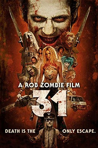 31 Movie POSTER 27 x 40 Sheri Moon Zombie, Malcolm McDowell,