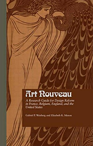 Art Nouveau: A Research Guide for Design Reform in France, Belgium, England, and the United States (Garland Reference Library of the Humanities)