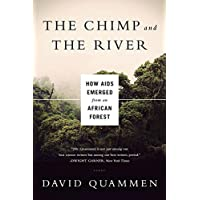 The Chimp and the River – How AIDS Emerged from an African Forest