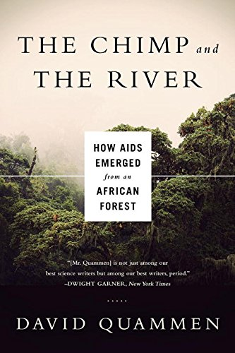 Pdf Medical Books The Chimp and the River: How AIDS Emerged from an African Forest