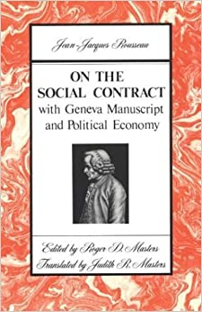 Book By Jean Jacques Rousseau - On the Social Contract: with Geneva Manuscript and Political Economy: 1st (first) Edition