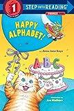 Happy Alphabet! A Phonics Reader (Step-Into-Reading, Step 1)