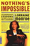 Nothing's Impossible, Lorraine Monroe, 1891620207
