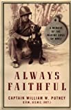 Always Faithful, William W. Putney, 0743201981