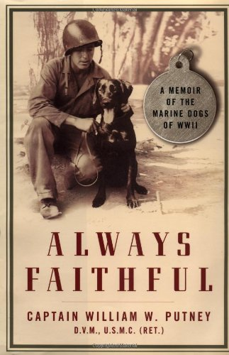 Download Always Faithful: A Memoir of the Marine Dogs of WWII ebook