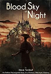 Blood Sky at Night: An Indian Steampunk Story in a Fantasy Alternate History (Maliha Anderson Book 2)