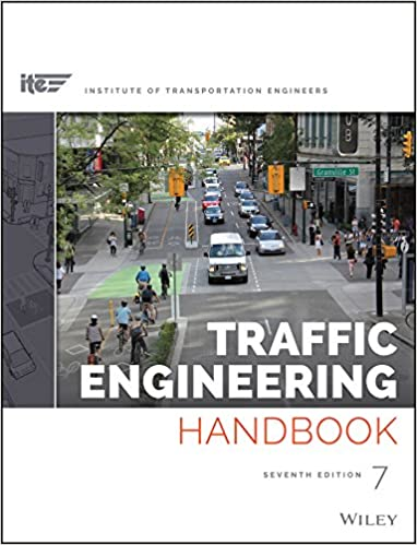 Traffic Engineering Handbook Ite Institute Of Transportation Engineers Wolshon Brian Pande Anurag 9781118762301 Amazon Com Books