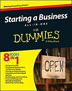 Starting a Business All-In-One For Dummies by For Dummies