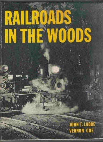 Railroads In the Woods ()