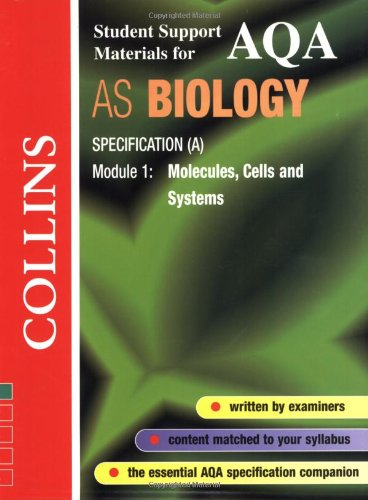 AQA (A) Biology: Molecules, Cells and Systems (Collins Student Support Materials)