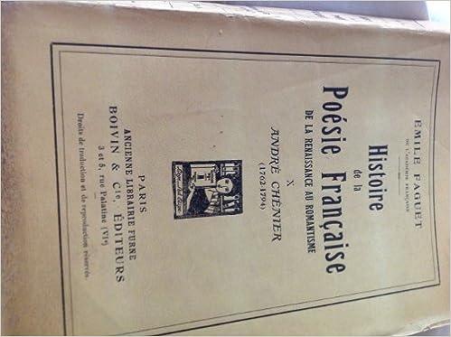 Livre gratuits en ligne Histoire de la poesie francaise de la renaissance au romantisme X pdf, epub ebook
