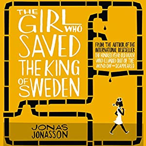 The Girl Who Saved the King of Sweden Audiobook