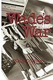 Wade's War