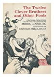 The Twelve Clever Brothers and Other Fools, Mirra Ginsburg, 0397318227