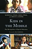 Kids in the Middle, Marshall Strax and Carol Strax, 1607098474