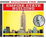 Building the Empire State Building (Engineering Marvels)