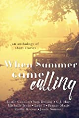 When Summer Came Calling: An anthology of short stories Paperback