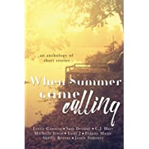 When Summer Came Calling: An anthology of short stories
