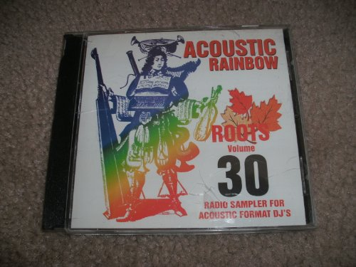 Acoustic Rainbow Roots Volume 30