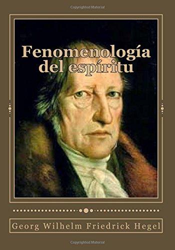 Fenomenología del espíritu  [Hegel, Georg Wilhelm Friedrick] (Tapa Blanda)