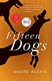 Fifteen Dogs (Paperback)