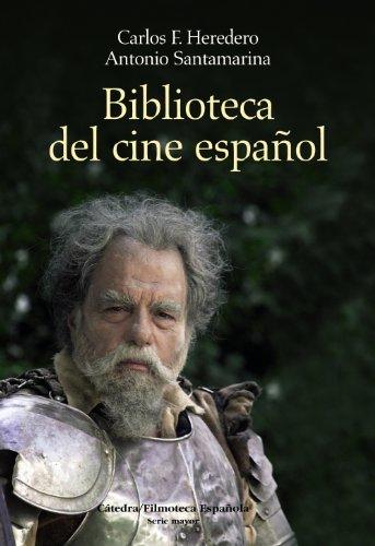 Descargar Libro Biblioteca Del Cine Español Carlos F. Heredero