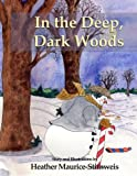 In the Deep, Dark Woods, Heather Maurice-Stirnweis, 0983232482