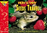 How and Why Seeds Travel, Elaine Pascoe, 1574716581