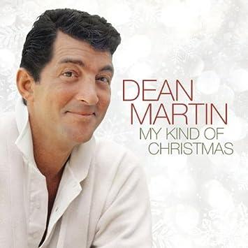 amazon my kind of christmas dean martin クリスマス 音楽