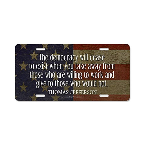 CafePress - Democracy Quote - Aluminum License Plate, Front License Plate, Vanity Tag
