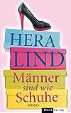 Männer sind wie Schuhe: Roman (German Edition)