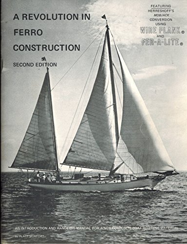 A revolution in ferro construction: An introduction and handling manual for a new composite boat building material