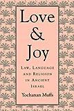 Love and Joy, Yochanan Muffs, 067453932X
